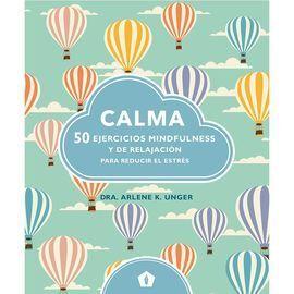 CALMA 50 EJERCICIOS MINDFULNESS Y DE RELAJACION