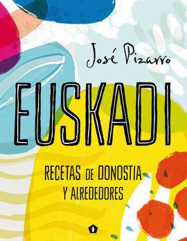 EUSKADI, RECETAS DE SAN SEBASTIAN Y ALREDEDORES