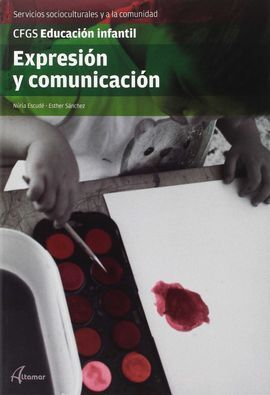 EXPRESIÓN Y COMUNICACIÓN GRADO SUPERIOR