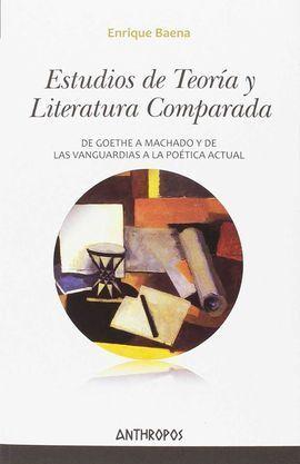 ESTUDIOS DE TEORÍA Y LITERATURA COMPARADA
