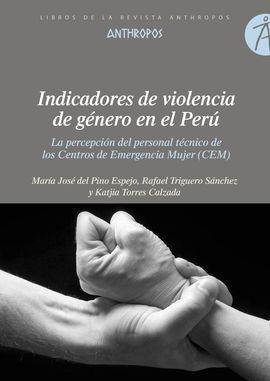 INDICADORES DE VIOLENCIA DE GÉNERO EN EL PERÚ