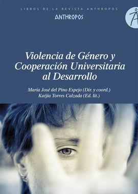VIOLENCIA DE GÉNERO Y COOPERACIÓN UNIVERSITARIA AL DESARROLL