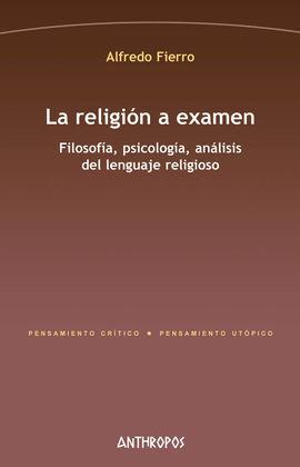 LA RELIGIÓN A EXAMEN