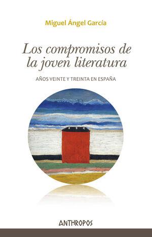LOS COMPROMISOS DE LA JOVEN LITERATURA