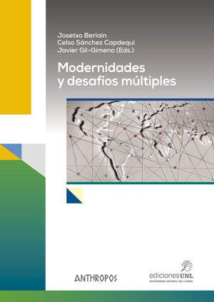 MODERNIDADES Y DESAFIOS MULTIPLES