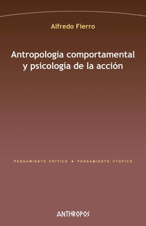 ANTROPOLOGIA COMPORTAMENTAL Y PSICOLOGIA DE LA ACCION