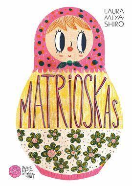 MATRIOSKAS