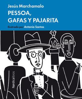 PESSOA, GAFAS Y PAJARITA