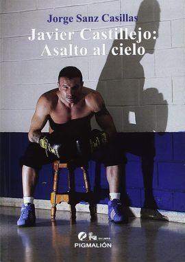 JAVIER CASTILLEJO ASALTO AL CIELO