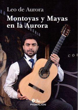 MONTOYAS Y MAYAS EN LA AURORA