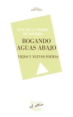 BOGANDO AGUAS ABAJO (EL OTRO 112)