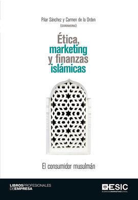 ÉTICA, MARKETING Y FINANZAS ISLÁMICAS