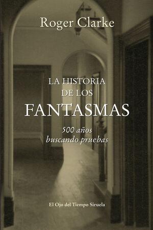 HISTORIA DE LOS FANTASMAS, LA
