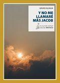 Y NO ME LLAMARÉ MÁS JACOB