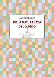 DE LA NATURALEZA DEL OLVIDO