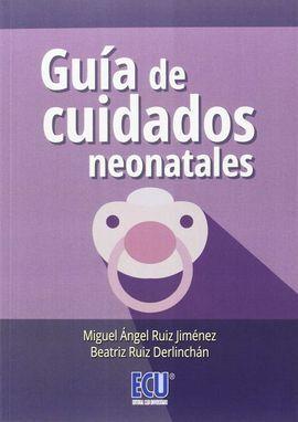 GUÍA DE CUIDADOS NEONATALES