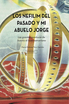 LOS NEFILIM DEL PASADO Y MI ABUELO JORGE