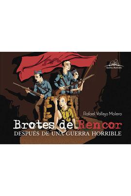 BROTES DE RENCOR DESPUES DE UNA GUERRA