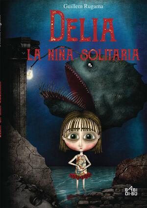 DELIA, LA NIÑA SOLITARIA