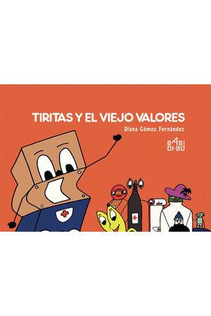 TIRITAS Y EL VIEJO VALORES