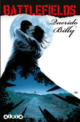 BATTLEFIELDS 02: QUERIDO BILLY