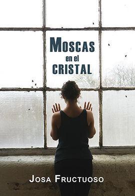 MOSCAS EN EL CRISTAL