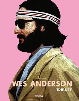 WES ANDERSON. TRIBUTE
