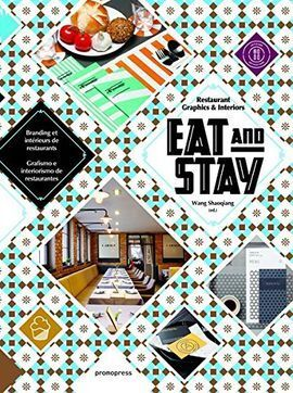 EAT & STAY - RESTAURANT GRAPHICS AND INTERIORS