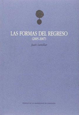 LAS FORMAS DEL REGRESO (2005-2007)