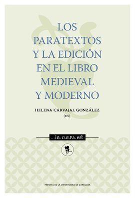 LOS PARATEXTOS Y LA EDICION EN EL LIBRO MEDIEVAL MODERNO