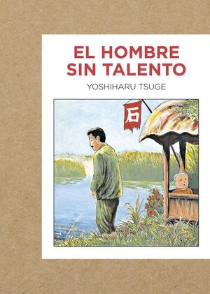 HOMBRE SIN TALENTO, EL