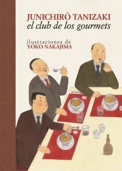 CLUB DE LOS GOURMETS, EL
