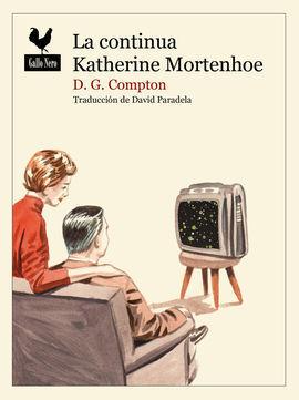 CONTINUA KATHERINE MORTENHOE, LA