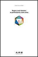 REGINA JOSE GALINDO: LA PERFORMANCE