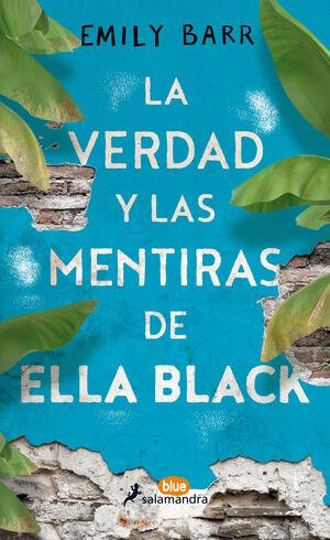 LA VERDAD Y LAS MENTIRAS DE ELLA BLACK