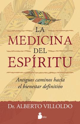 LA MEDICINA DEL ESPÍRITU