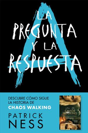 LA PREGUNTA Y LA RESPUESTA (CHAOS WALKING 2)