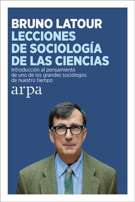 LECCIONES DE SOCIOLOGÍA DE LAS CIENCIAS