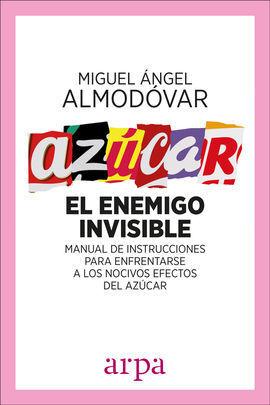 AZÚCAR EL ENEMIGO INVISIBLE