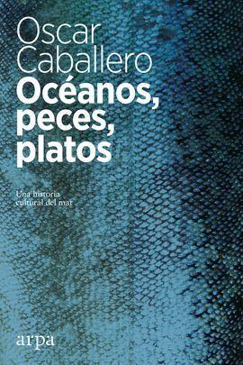 OCÉANO, PECES, PLATOS