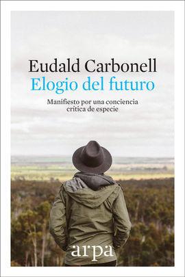 ELOGIO DEL FUTURO