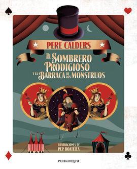 EL SOMBRERO PRODIGIOSO Y LA BARRACA DE LOS MONSTRUOS