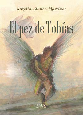 EL PEZ DE TOBIAS