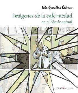 IMÁGENES DE LA ENFERMEDAD EN EL CÓMIC ACTUAL