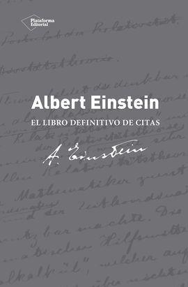ALBERT EINSTEIN LIBRO DEFINIT DE CITAS