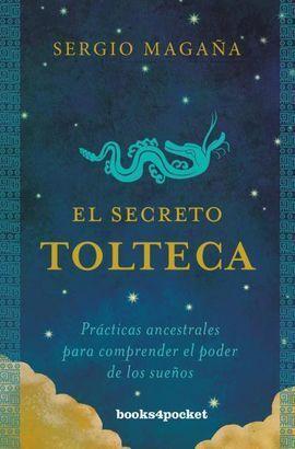 EL SECRETO TOLTECA