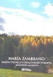 MARÍA ZAMBRANO RAZÓN POÉTICA Y CREATIVIDAD EUROPEA