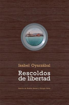 RESCOLDOS DE LA LIBERTAD