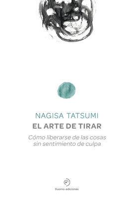 ARTE DE TIRAR,EL