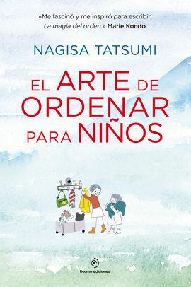ARTE DE ENSEÑAR EL ORDEN A LOS NIÑOS,EL
